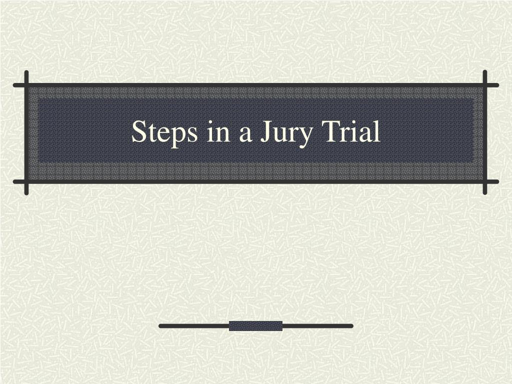 steps in a jury trial l.