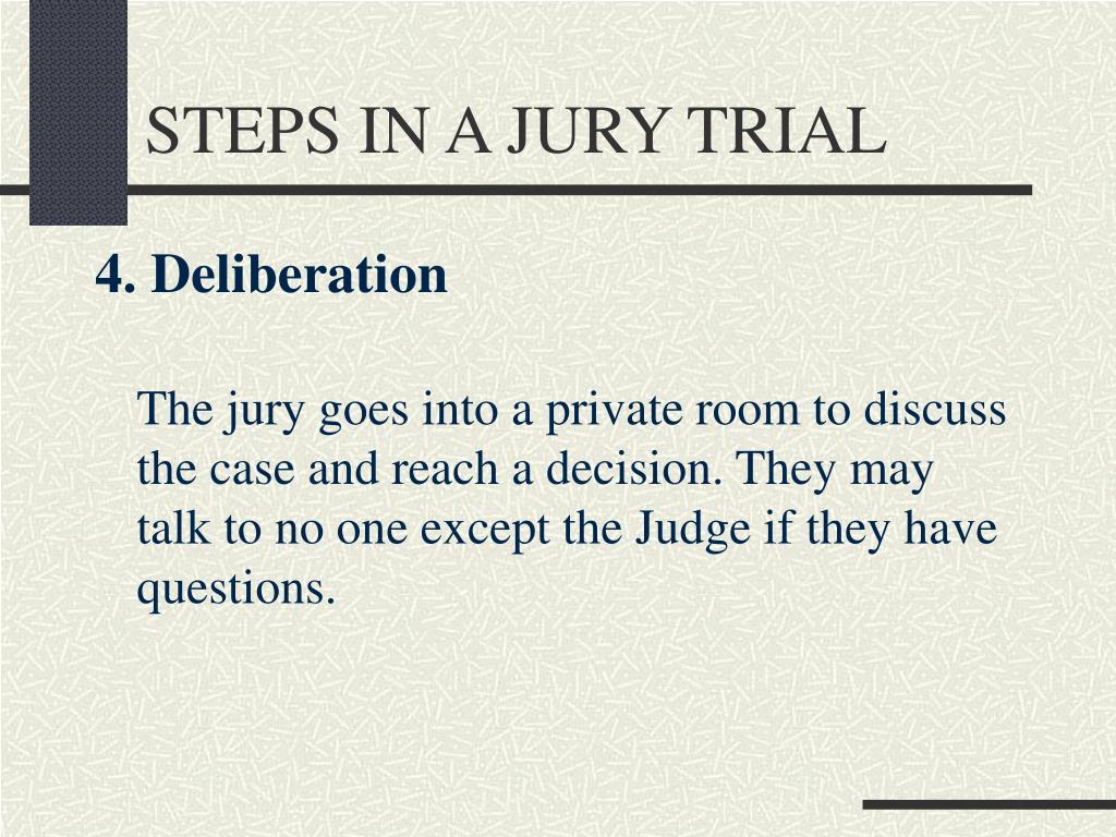 STEPS IN A JURY TRIAL
