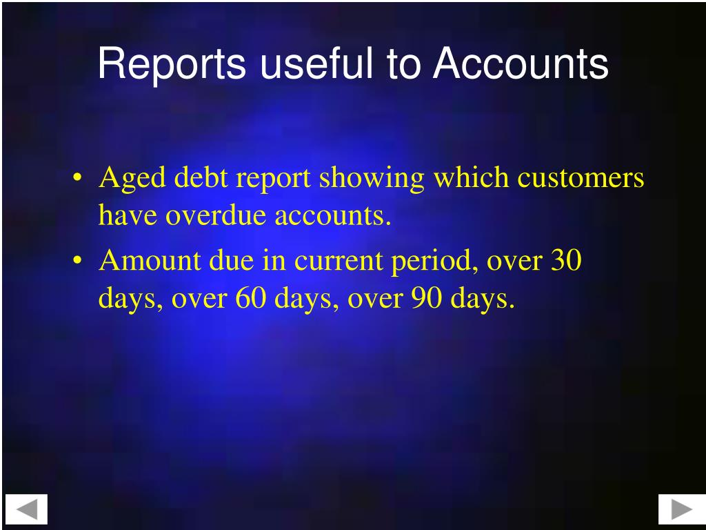 Reports useful to Accounts