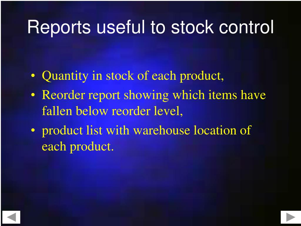 Reports useful to stock control