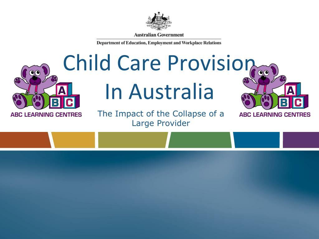 child care provision in australia l.
