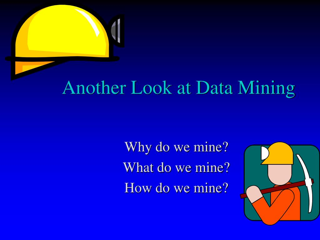 another look at data mining l.