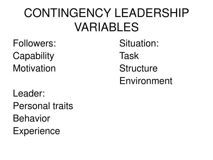 Contingency leadership variables