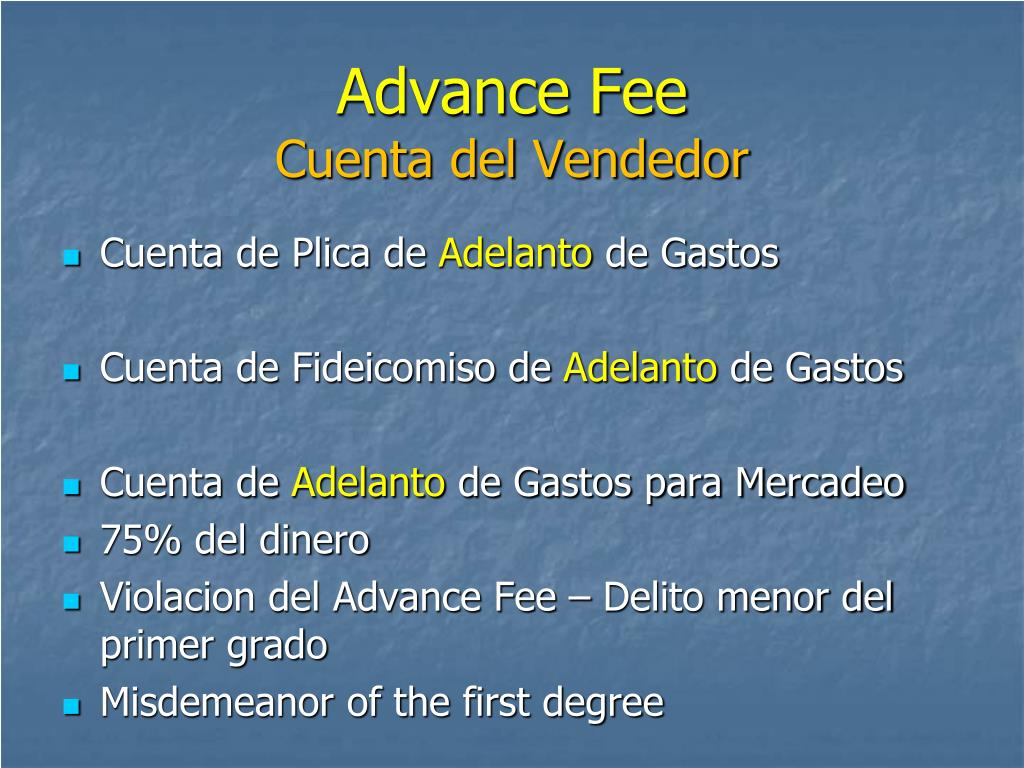 Advance Fee