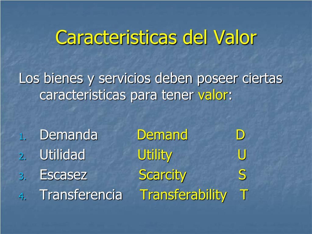 Caracteristicas del Valor