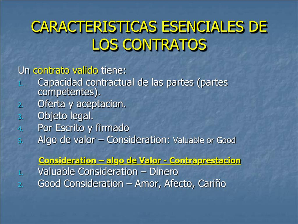 CARACTERISTICAS ESENCIALES DE LOS CONTRATOS
