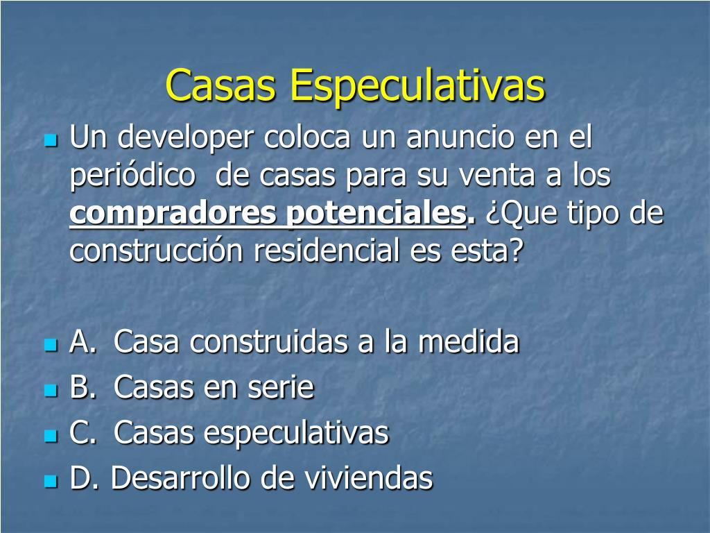 Casas Especulativas