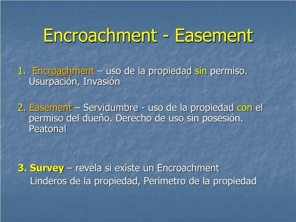 Encroachment - Easement