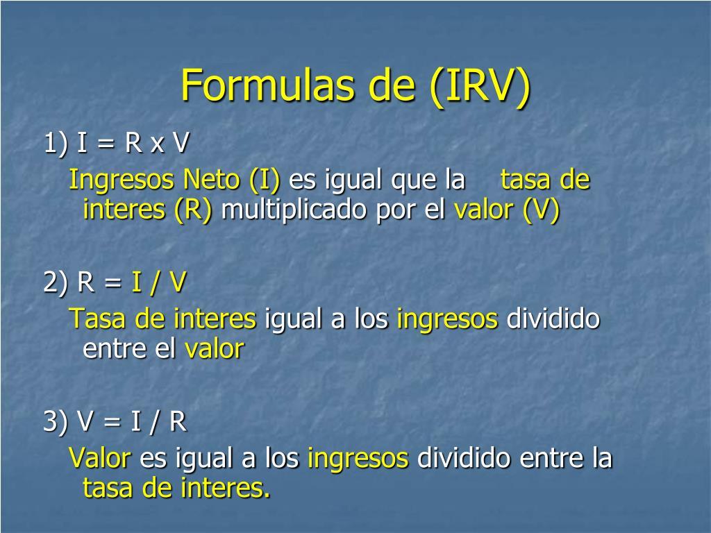 Formulas de (IRV)