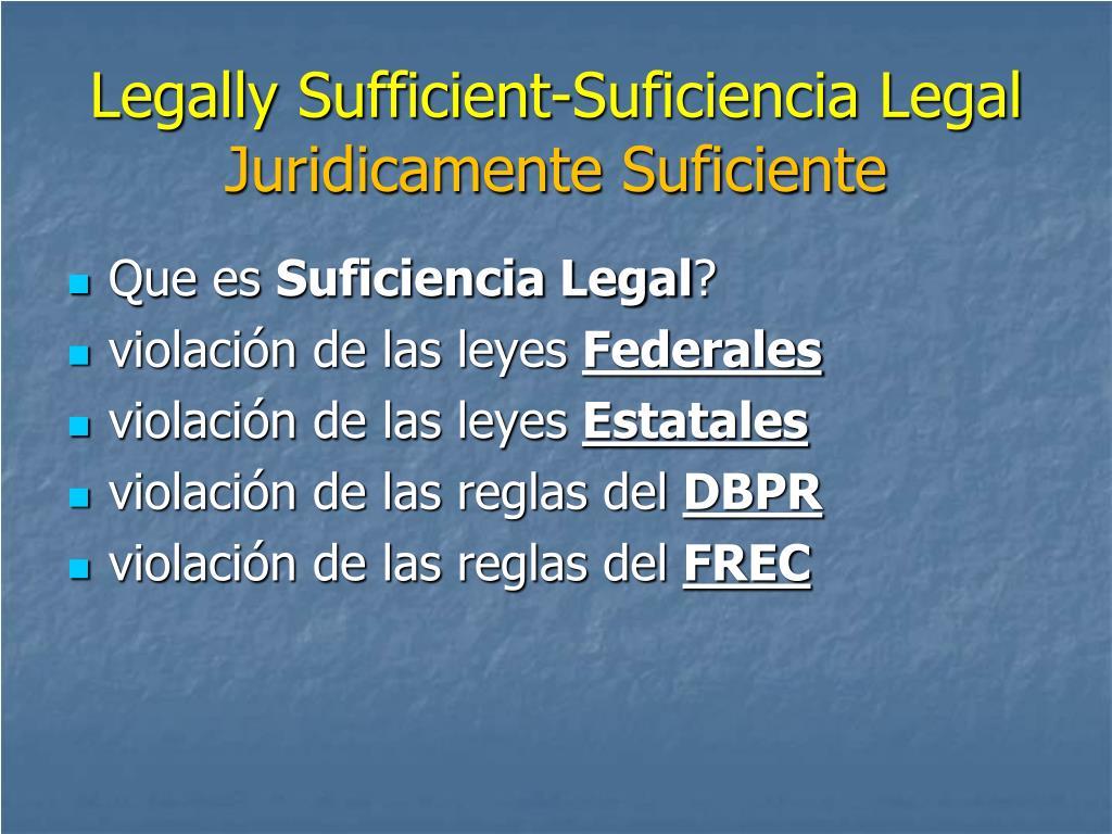 Legally Sufficient-Suficiencia Legal