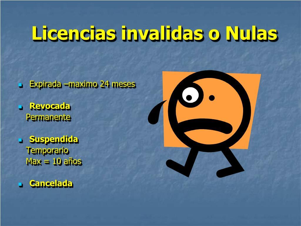 Licencias invalidas o Nulas