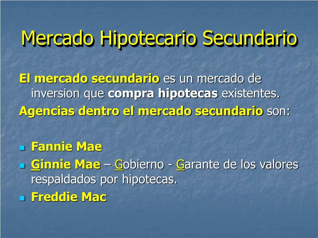 Mercado Hipotecario Secundario