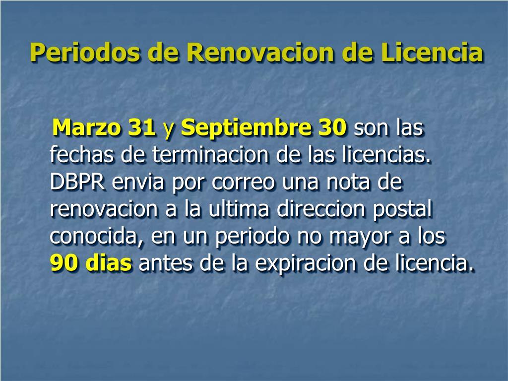 Periodos de Renovacion de Licencia