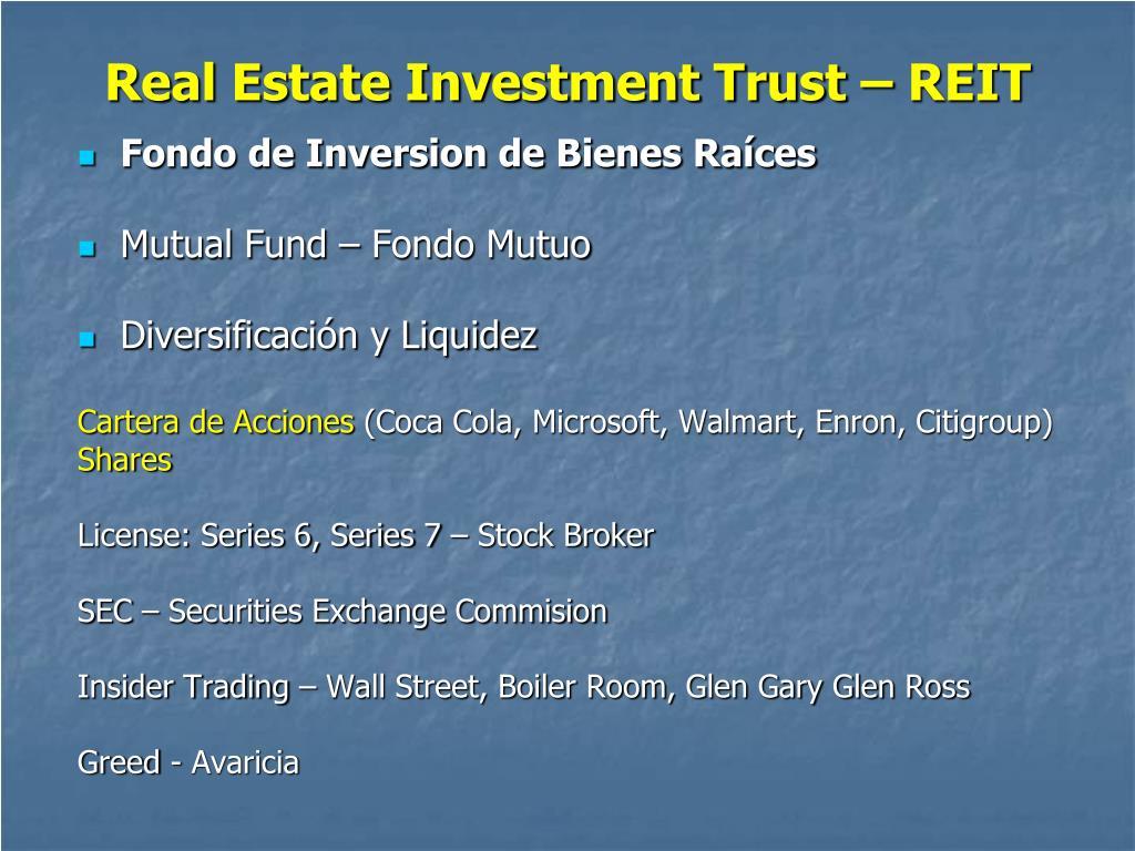 Real Estate Investment Trust – REIT