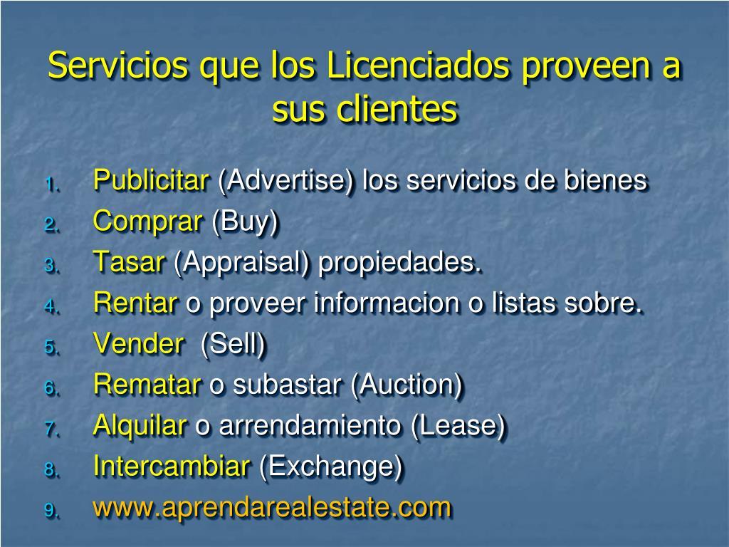 Servicios que los Licenciados proveen a sus clientes