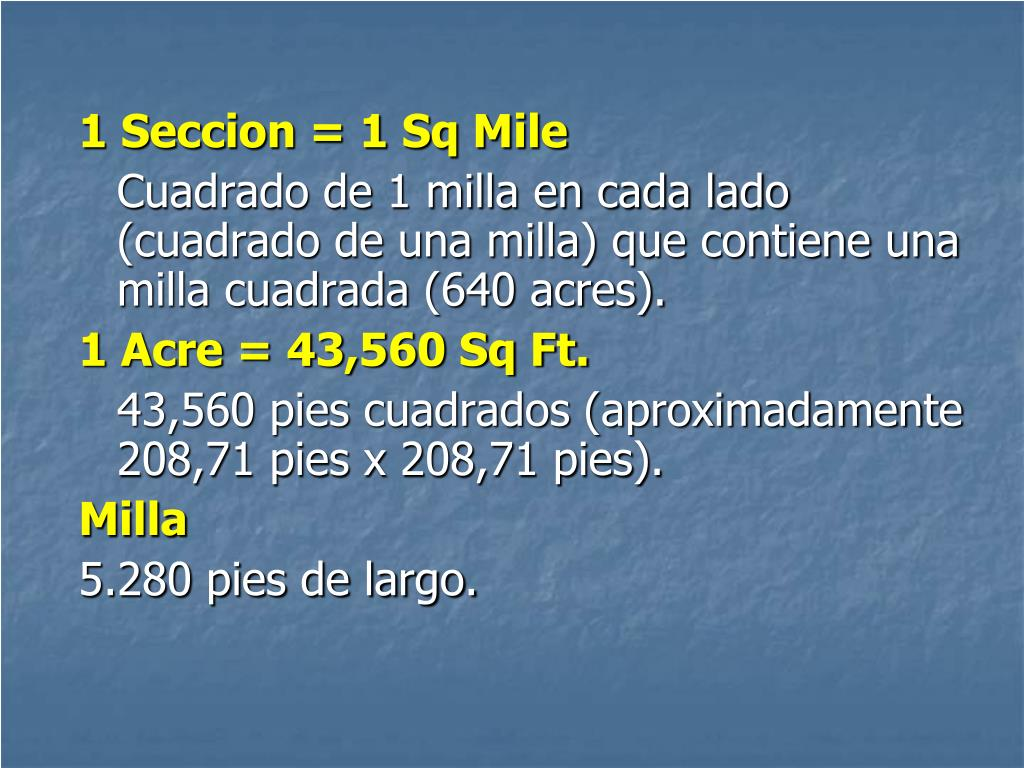 1 Seccion = 1 Sq Mile