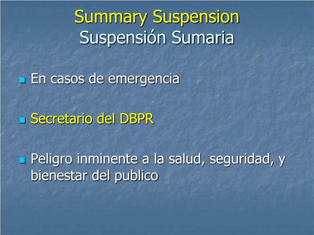 Summary Suspension