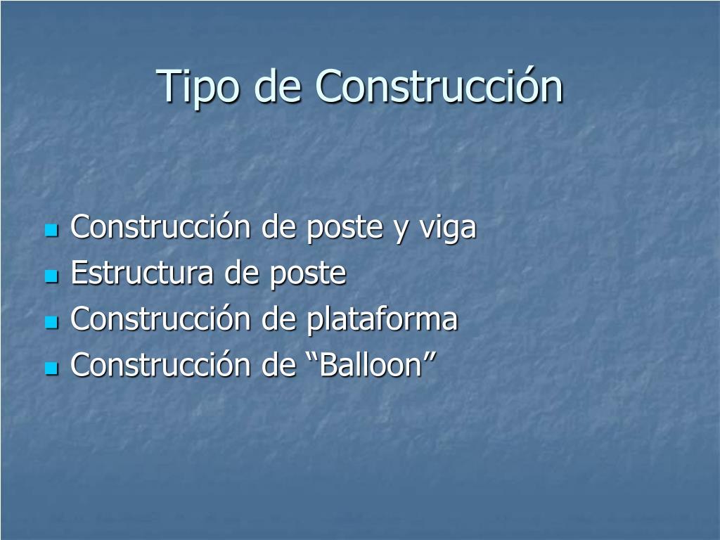 Tipo de Construcción