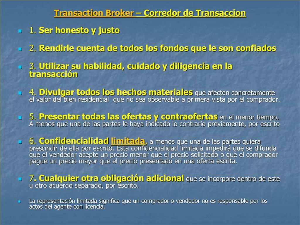 Transaction Broker