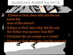 questions asked by jw s