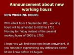 announcement about new working hours