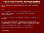 dismissal of firm s representative