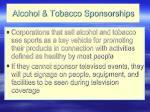 alcohol tobacco sponsorships