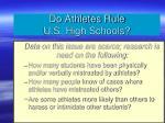 do athletes rule u s high schools