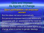 girls and women as agents of change