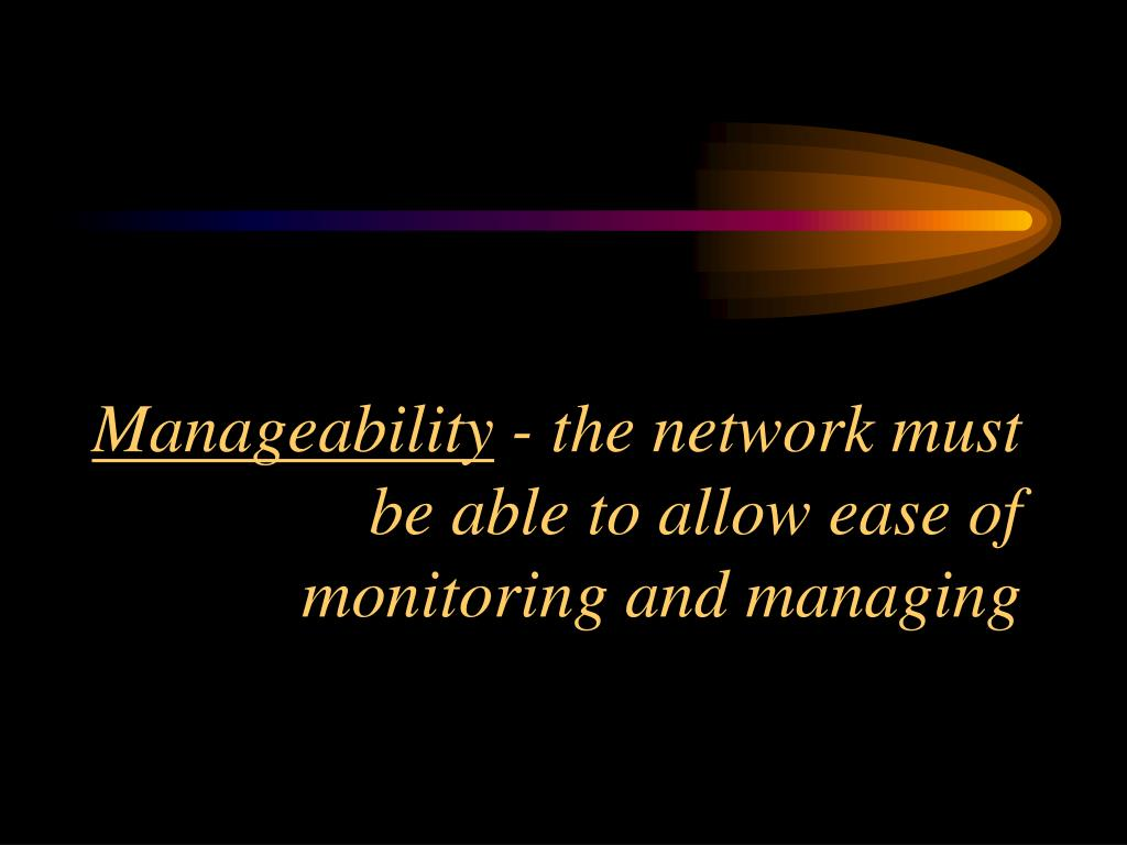 Manageability