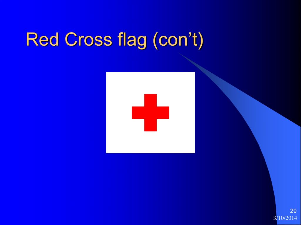 Red Cross flag (con't)