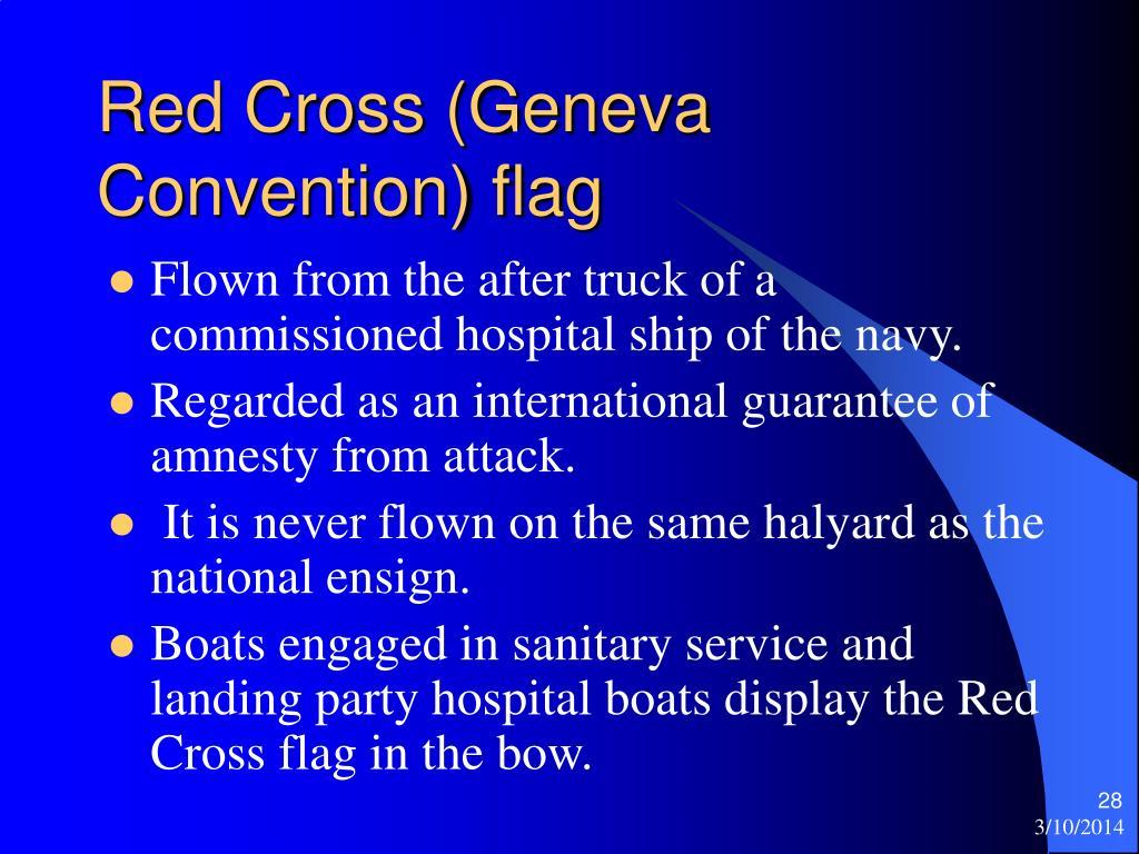 Red Cross (Geneva Convention) flag