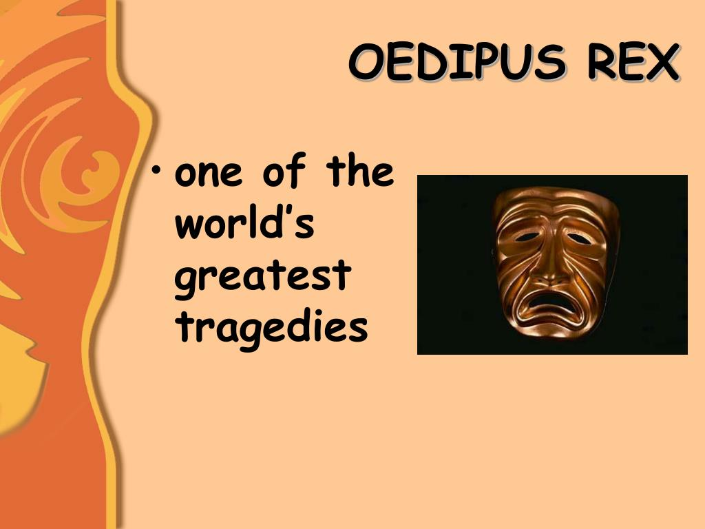 the major flaw in the character of oedipus Examples of hamartia, the tragic flaw of a character, can be seen in books   oedipus is a character in greek myth whose instance of hamartia was simply not .
