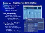 scenarios cable provider benefits