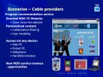 scenarios cable providers