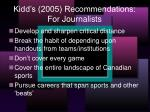 kidd s 2005 recommendations for journalists