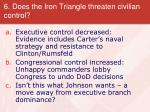 6 does the iron triangle threaten civilian control