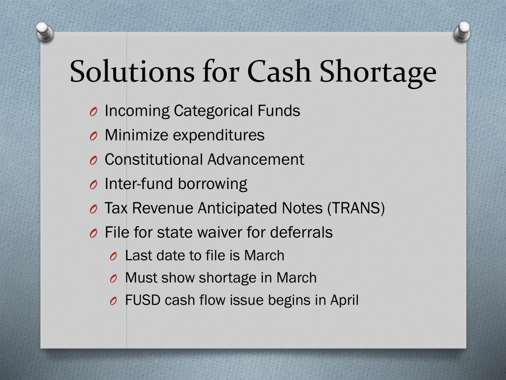 Solutions for Cash Shortage