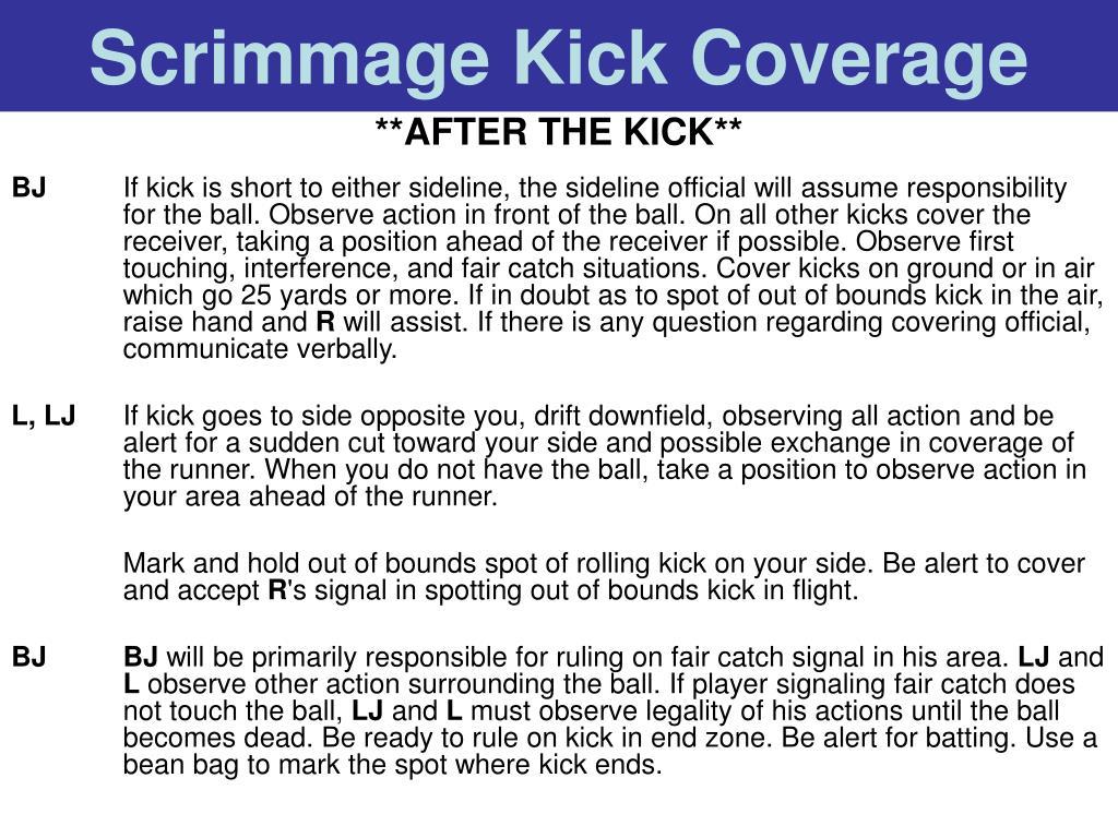 Scrimmage Kick Coverage