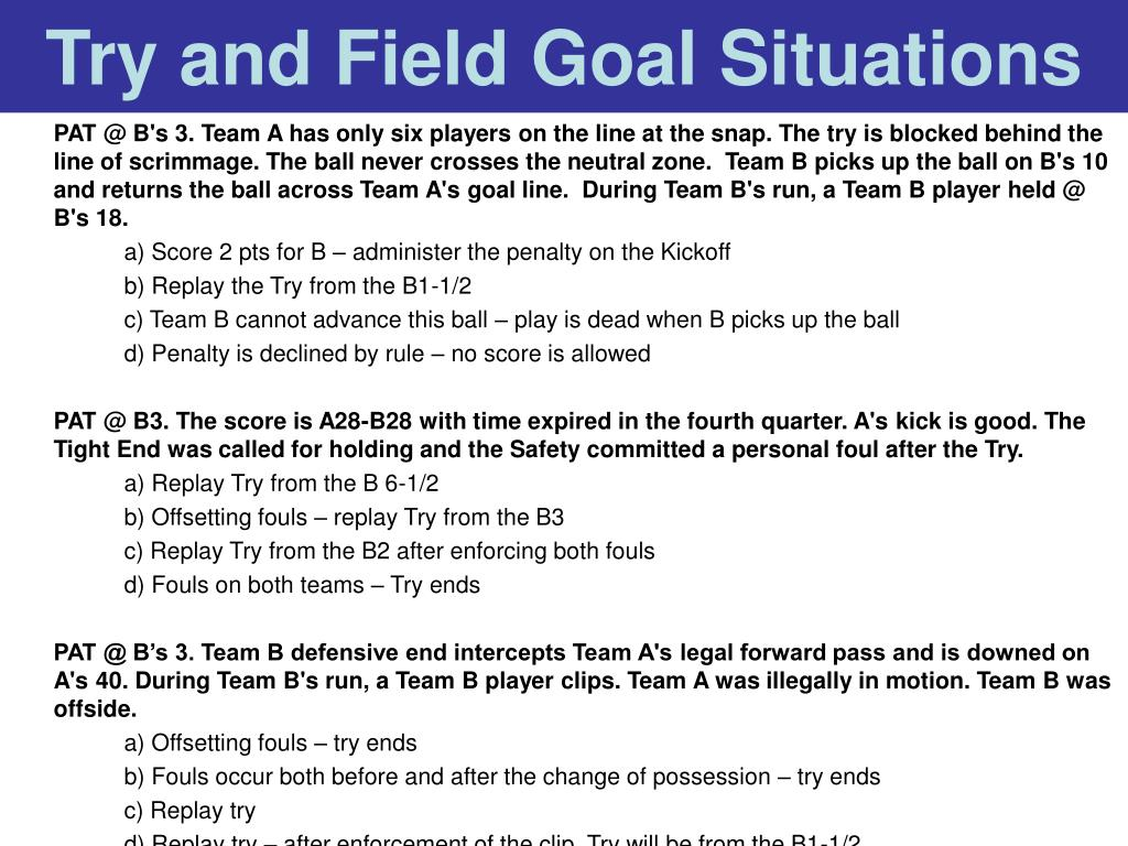 Try and Field Goal Situations
