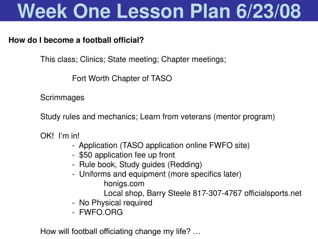 Week One Lesson Plan 6/23/08