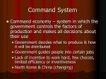 command system
