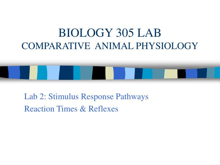 Biology 305 lab comparative animal physiology