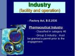 industry facility and operation