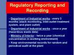 regulatory reporting and recording