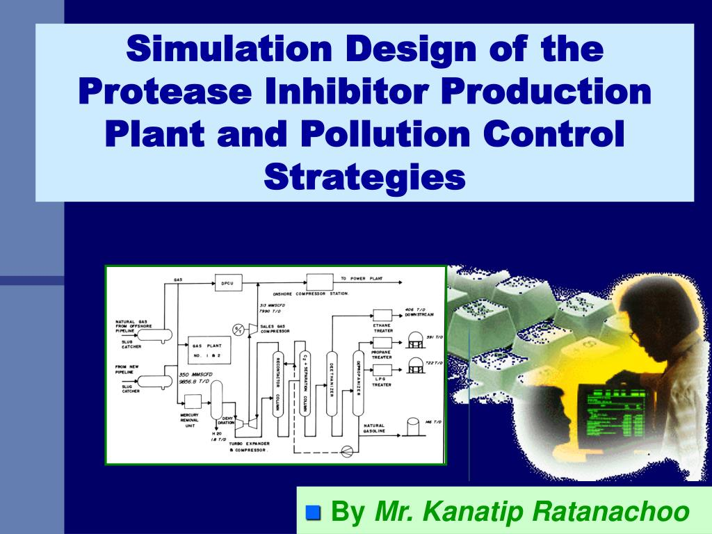 simulation design of the protease inhibitor production plant and pollution control strategies l.