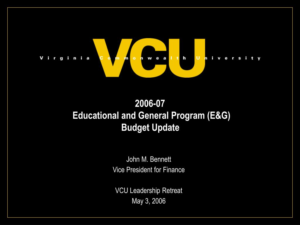 2006 07 educational and general program e g budget update l.