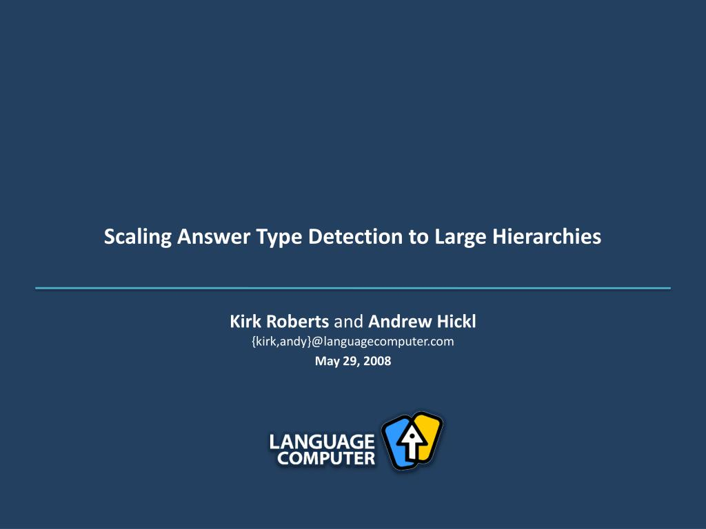scaling answer type detection to large hierarchies l.