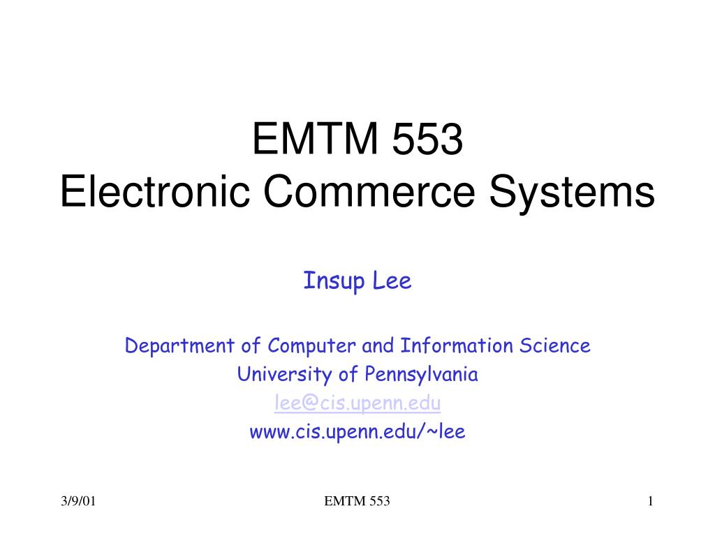 emtm 553 electronic commerce systems l.