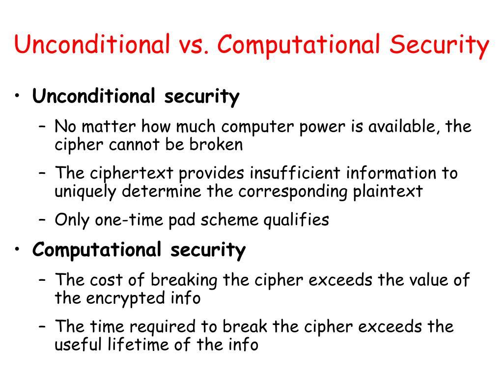 Unconditional vs. Computational Security
